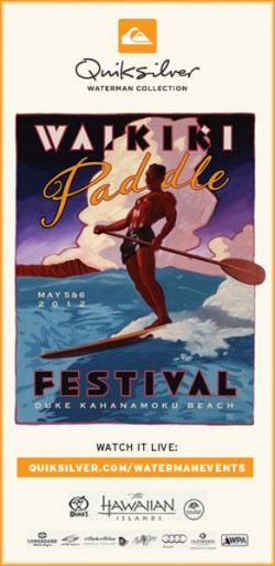 Quiksilver Waterman Collection presents the 2012 Waikiki Paddle Festival