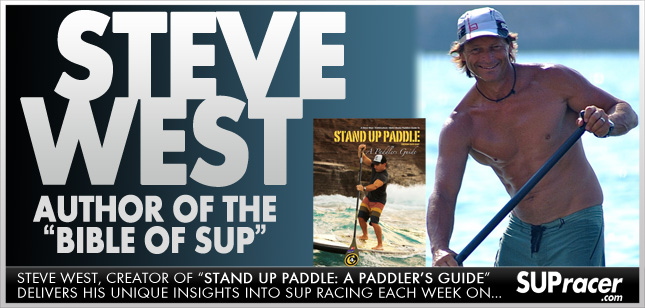 Steve West - Stand Up Paddling's agent provocateur