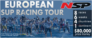 The European SUP Racing Tour presented by NSP