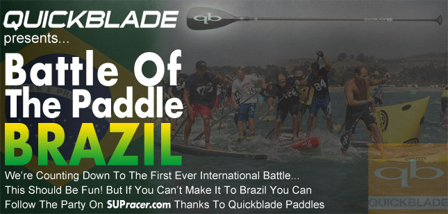 Battle of the Paddle Brazil presented by Quickblade