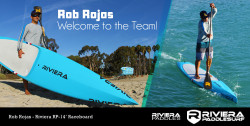 Rob Rojas Riviera Stand Up Paddleboards