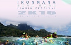 Ironmana Bora Bora 2015 preview